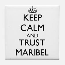 Keep Calm and trust Maribel Tile Coaster