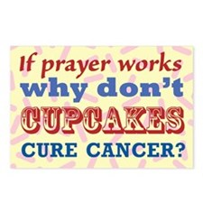 Why Dont Cupcakes Cure Ca Postcards (Package of 8)