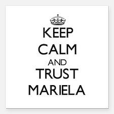 "Keep Calm and trust Mariela Square Car Magnet 3"" x"