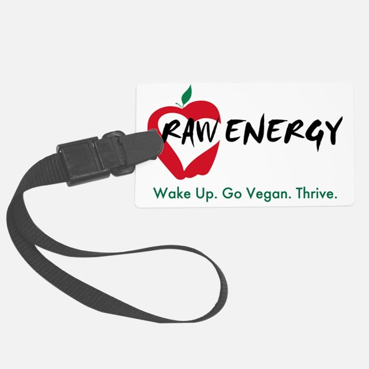 Raw Energy Wake Up Go Vegan Thri Luggage Tag