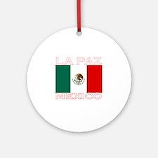 La Paz, Mexico Ornament (Round)