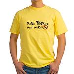 Read Tshirts Not Books Yellow T-Shirt