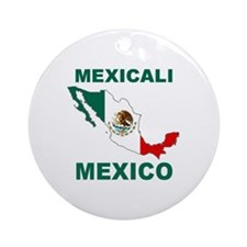 Mexicali, Mexico Ornament (Round)