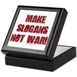 Make Slogans Not War Keepsake Box