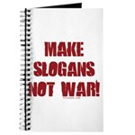 Make Slogans Not War Journal