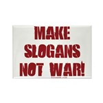 Make Slogans Not War Rectangle Magnet (10 pack)