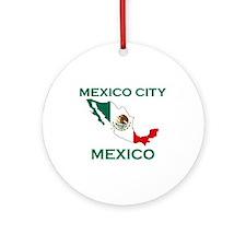 Mexico City, Mexico Ornament (Round)