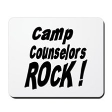 Camp Counselors Rock ! Mousepad