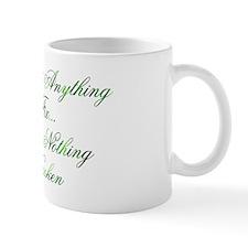Not Anything to Fix Design #1 Mug