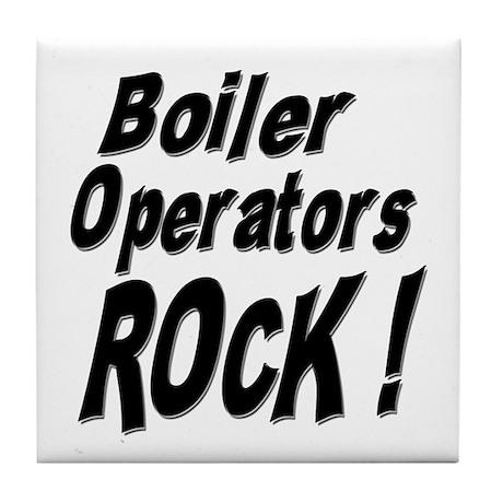 Boiler Operators Rock ! Tile Coaster