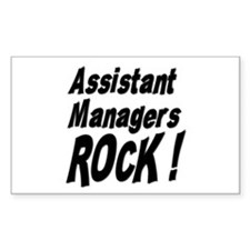 Assistant Managers Rock ! Rectangle Decal