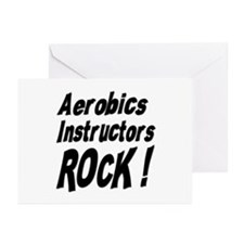 Aerobics Instructors Rock ! Greeting Cards (Packag