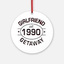 Girlfriend Getaway 1990 custom Round Ornament