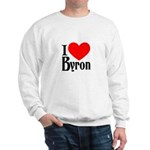 I Love Byron Sweatshirt