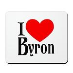 I Love Byron Mousepad