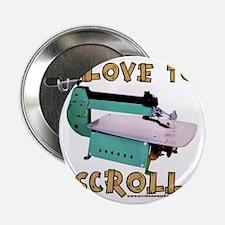 """ilovetoscrollEX 2.25"""" Button"""