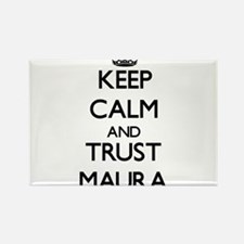 Keep Calm and trust Maura Magnets