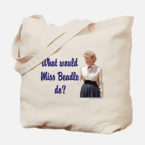 What would Miss Beadle do? Tote Bag