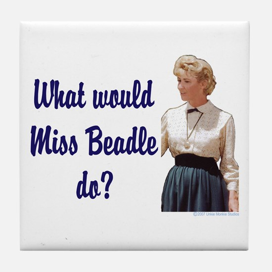 What would Miss Beadle do? Tile Coaster