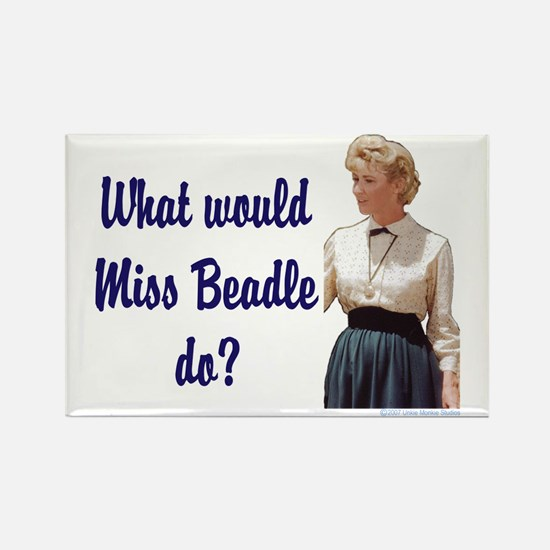 What would Miss Beadle do? Rectangle Magnet