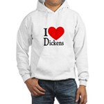 I Love Dickens Hooded Sweatshirt