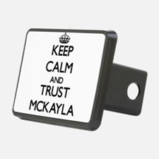 Keep Calm and trust Mckayla Hitch Cover