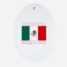 Tijuana, Mexico Oval Ornament
