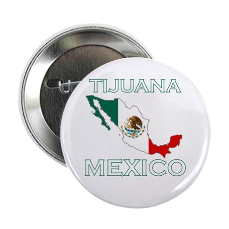 "Tijuana, Mexico 2.25"" Button (100 pack)"