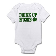 Drink Up Bitches Distressed Infant Bodysuit