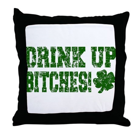 Drink Up Bitches Distressed Throw Pillow