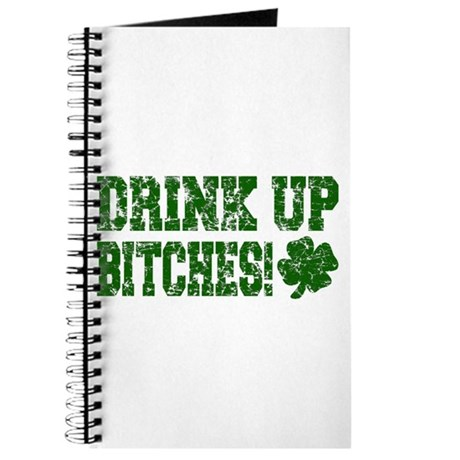 Drink Up Bitches Distressed Journal