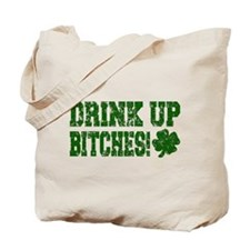 Drink Up Bitches Distressed Tote Bag