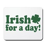 Irish for a Day Mousepad