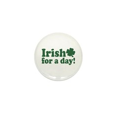 Irish for a Day Mini Button (10 pack)