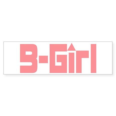 B-Girl Bumper Sticker