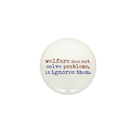 Welfare Ignores Problems Mini Button (10 pack)