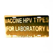 Human papillomavirus vaccin Aluminum License Plate