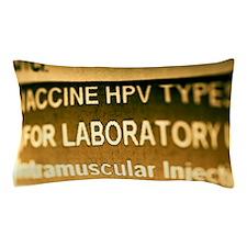 Human papillomavirus vaccine Pillow Case