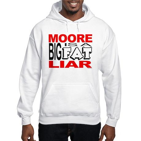 Moore Liar Hooded Sweatshirt