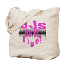 djs do it live for the ladies!!! Tote Bag