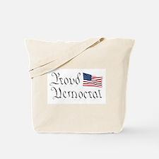 Proud Democrat w/Flag Tote Bag