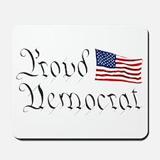 Proud Democrat w/Flag Mousepad
