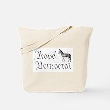 Proud Democrat Tote Bag