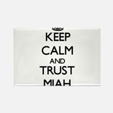 Keep Calm and trust Miah Magnets