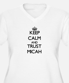 Keep Calm and trust Micah Plus Size T-Shirt