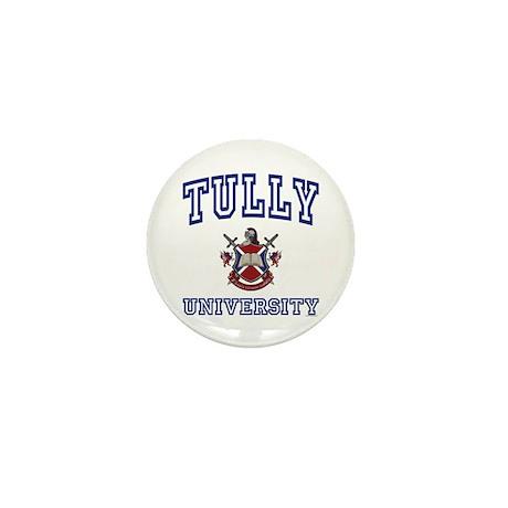 TULLY University Mini Button
