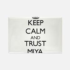 Keep Calm and trust Miya Magnets
