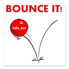 "bounce_it Square Car Magnet 3"" x 3"""