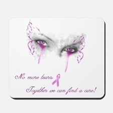 Breast Cancer Awareness - No More Tears Mousepad