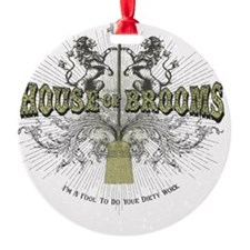 House of Brooms Ornament